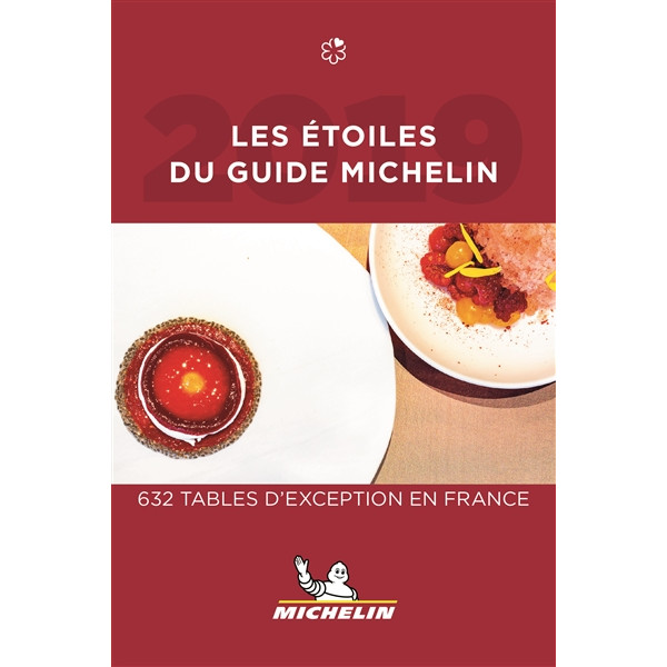 The starred Michelin guide 2019: 632 exceptional tables in France