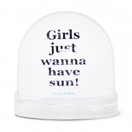 SNOW BALL GIRLS JUST WANT TO HAVE SUN