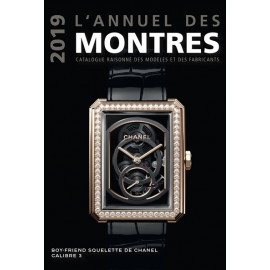 The annual 2019 watches: catalog raisonné of models and manufacturers