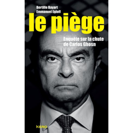 The trap: investigation of the fall of Carlos Ghosn
