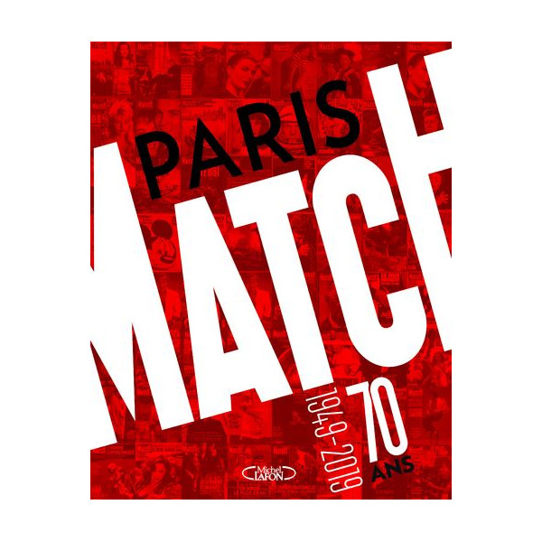Paris Match: 70 years 1949-2019