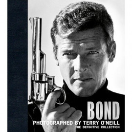 Bond: Photographed by Terry O'NeillThe Definitive Collection