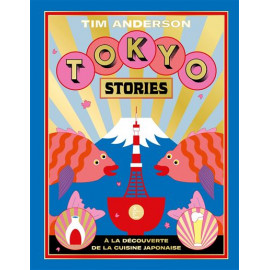 Tokyo Stories - A Japanese Cookbook