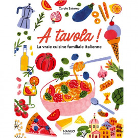 A tavola! the real Italian home cooking