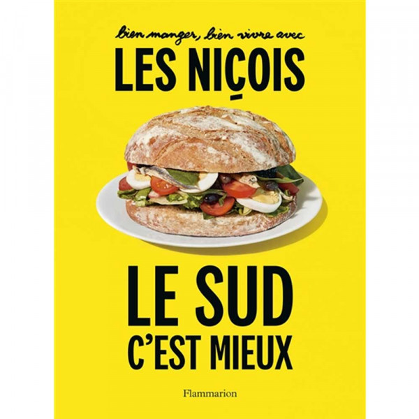 The south is better: eating well, living well with the people of Nice